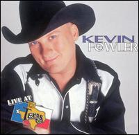 Kevin Fowler - Live at Billy Bob's Texas