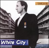 Pete Townshend - White City: A Novel