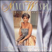 Nancy Wilson - With My Lover Beside Me