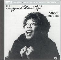 Sarah Vaughan - Crazy and Mixed Up