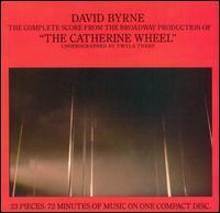 David Byrne - The Catherine Wheel