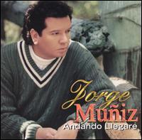 Jorge Muniz - Andando Llegare