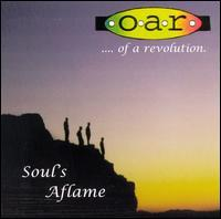 O.A.R. (Of a Revolution) - Souls Aflame