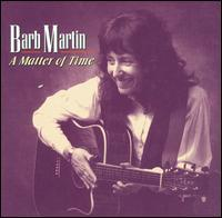 Barbara Martin - A Matter of Time