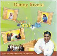 Danny Rivera - Regalo de Amor Y Paz