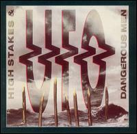 UFO - High Stakes & Dangerous Men