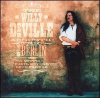 Willy DeVille - In Berlin