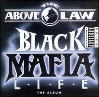 Above the Law - Black Mafia Life