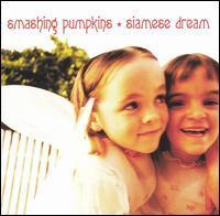 Smashing Pumpkins - Siamese Dream
