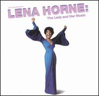 Lena Horne - Lena Horne: The Lady and Her Music