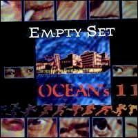 The Empty Set - Ocean's 11