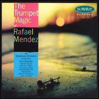 Rafael Mendez - The Trumpet Magic of Rafael Mendez
