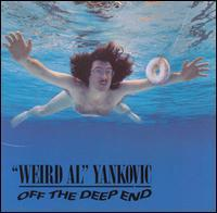 """Weird Al"" Yankovic - Off the Deep End"