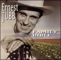 Ernest Tubb - Family Bible [Universal 2003]