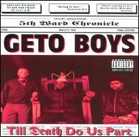 Geto Boys - Till Death Do Us Part