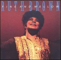 Ruth Brown - Fine and Mellow