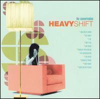 Heavyshift - The Conversation