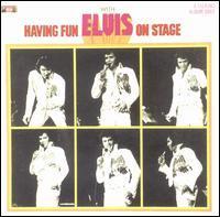 Elvis Presley - Having Fun with Elvis on Stage