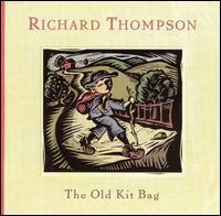 Richard Thompson - The Old Kit Bag