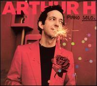 Arthur H - Piano Solo