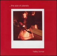 Haley Bonar - The Size of Planets