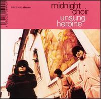 Midnight Choir - Unsung Heroine