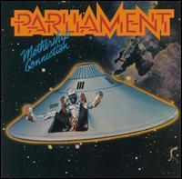 Parliament - Mothership Connection [Bonus Track]