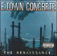 E-Town Concrete - Renaissance