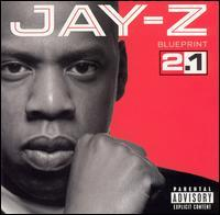 Jay-Z - The Blueprint 2.1
