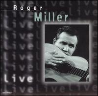 Roger Miller - Live