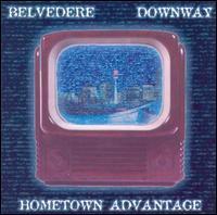 Belvedere/Downway - Hometown Advantage