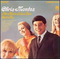 Chris Montez - The More I See You/Call Me