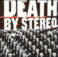 Death by Stereo - Into the Valley of the Death