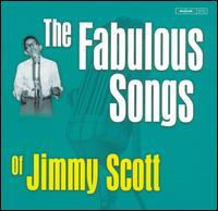 Little Jimmy Scott - The Fabulous Songs of Jimmy Scott