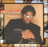 Miles Jaye - Humanity