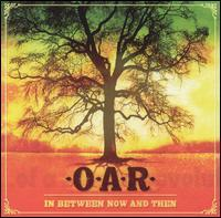 O.A.R. - In Between Now and Then