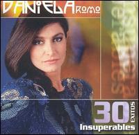 Daniela Romo - 30 Exitos Insuperables