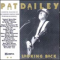 Pat Dailey - Looking Back