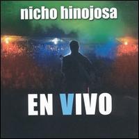 Nicho Hinojosa - En Vivo