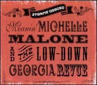 Michelle Malone and The Low-Down Georgia Revue - Stompin' Ground
