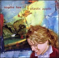 Sophe Lux - Plastic Apple
