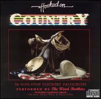The Wood Brothers - Hooked on Country [K-Tel]