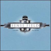 Sense Field - Living Outside