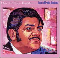 Jose Alfredo Jimenez - Que Te Vaya Bonito...