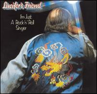 Lucifer's Friend - I'm Just a Rock 'n' Roll Singer