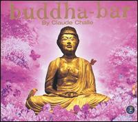 Claude Challe - Buddha-Bar, Vol. 1
