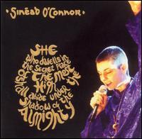 Sinéad O'Connor - She Who Dwells in the Secret Place of the Most High Shall Abide Under the Shadow of the
