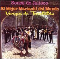 Mariachi Vargas de Tecalitlán - Sones de Jalisco