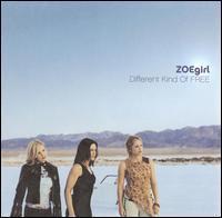 ZOEgirl - Different Kind of Free
