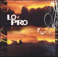 Lo-Pro - Lo-Pro